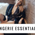 lingerie Essentials